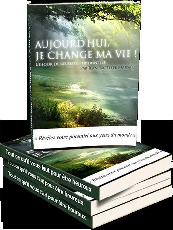 « Aujourd'hui, je change ma vie ! » – Jean-Baptiste Marsille