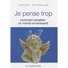 je_pense_trop_livre_christel_petitcollin