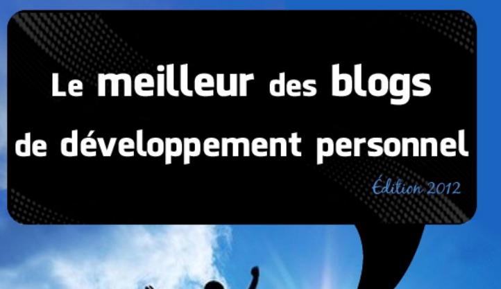 Le meilleur des blogs de développement personnel édition 2012